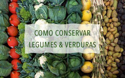 Como armazenar verduras e legumes?